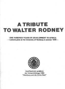   Walter Rodneys Lost Book One Hundred Years of Development in Africa   MR Online